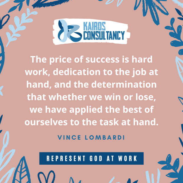 Work Quotes: Vincent Lombardi. Kairos Consultancy Group. 2021.