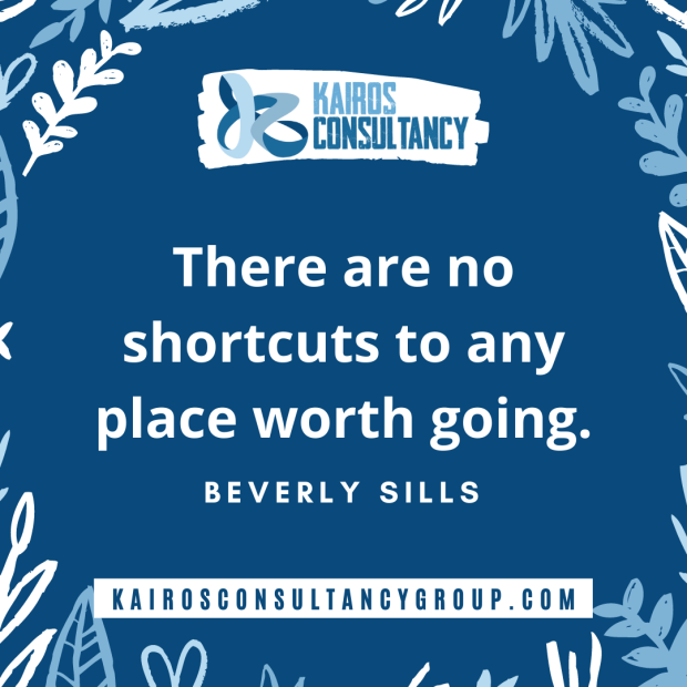 Work Quotes: Beverly Sills. Kairos Consultancy Group. 2021.
