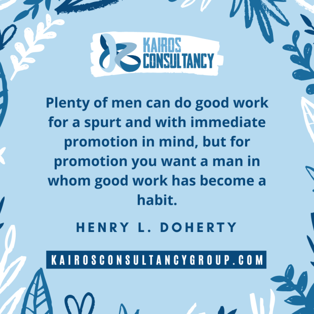 Work Quotes: Henry Doherty. Kairos Consultancy Group. 2021.