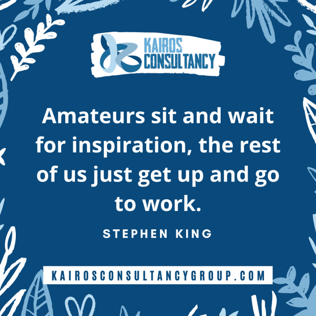 Work Quotes: Stephen King. Kairos Consultancy Group. 2021.